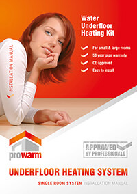 ProWarm™ Single Room Water Underfloor Heating installation manual